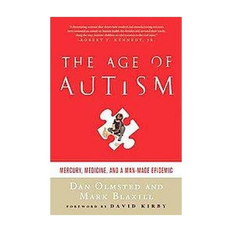 The Age of Autism (Paperback)