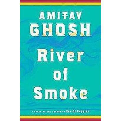 River of Smoke (Hardcover)