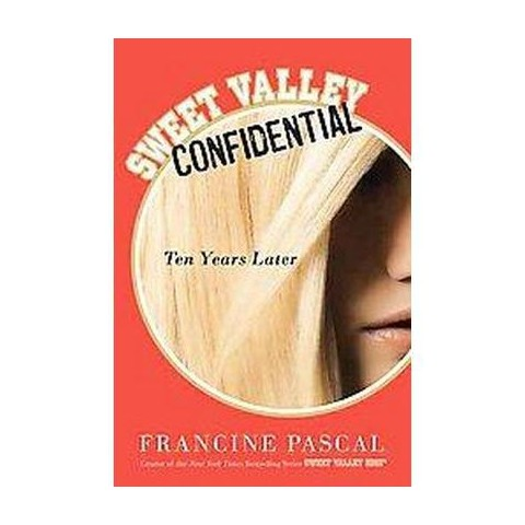 Sweet Valley Confidential: Ten Years Later (Paperback)