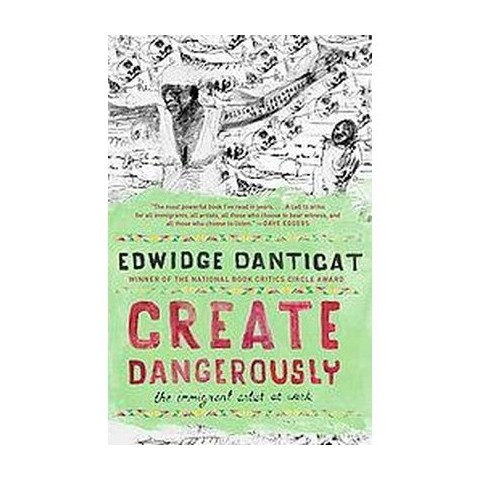 Create Dangerously (Paperback)