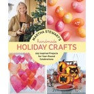Martha Stewart's Handmade Holiday Crafts (Hardcover)