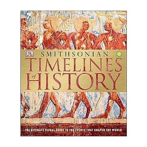 Timelines of History (Hardcover)