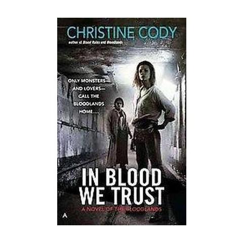 In Blood We Trust (Original) (Paperback)