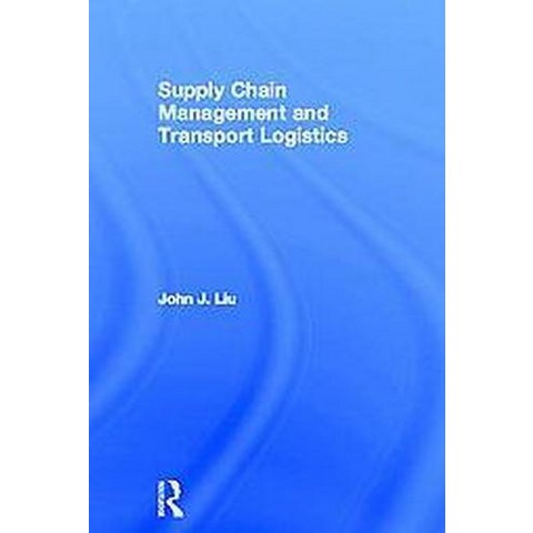 Supply Chain Management and Transport Logistics (Hardcover)