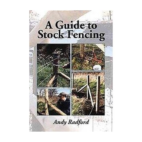 A Guide to Stock Fencing (Hardcover)