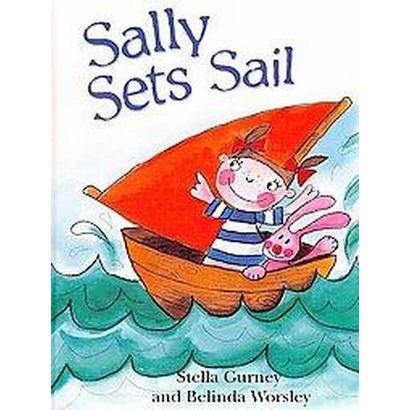 Sally Sets Sail (Hardcover)