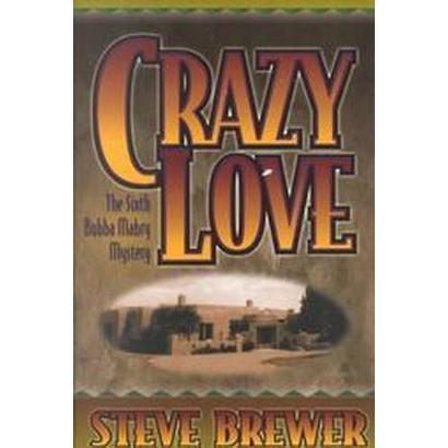 Crazy Love (Hardcover)