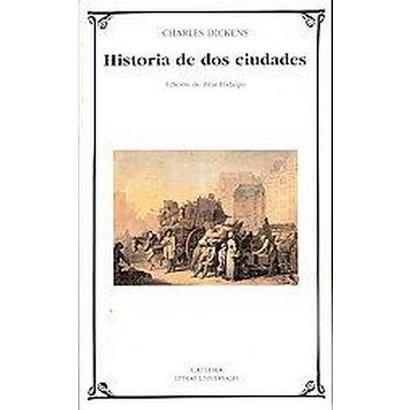 Historia De Dos Ciudades / A Tale of Two Cities (327) (Translation) (Paperback)