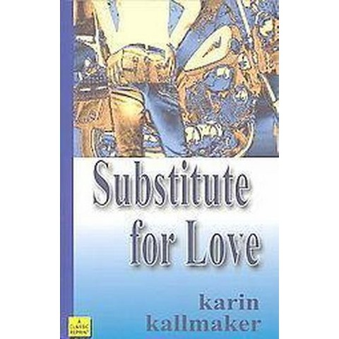 Substitute for Love (Reprint) (Paperback)