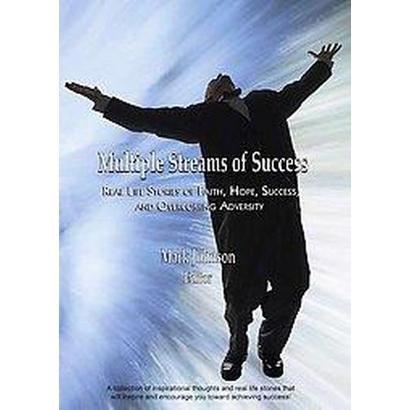 Multiple Streams of Success (Paperback)