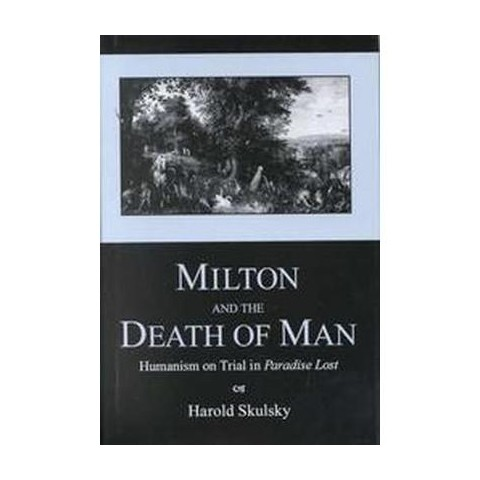Milton and the Death of Man (Hardcover)
