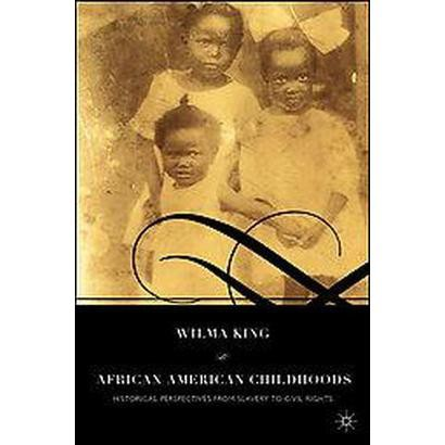 African American Childhoods (Paperback)