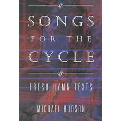 Songs For The Cycle (Paperback)