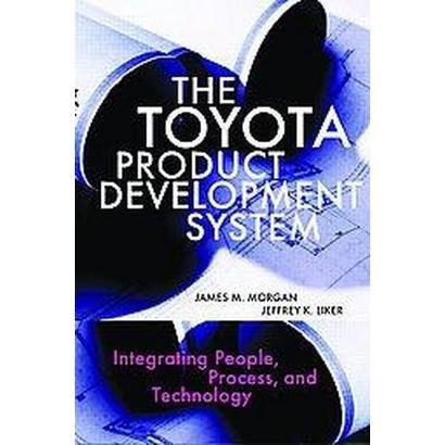 The Toyota Product Development System (Hardcover)