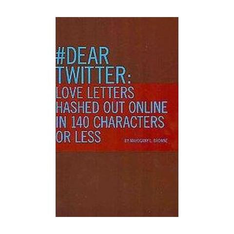 #dear Twitter (Paperback)