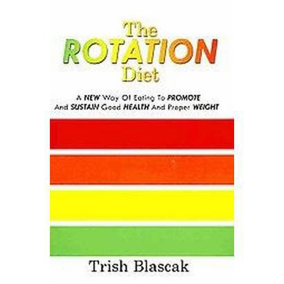 The Rotation Diet (Paperback)