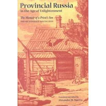 Provincial Russia in the Age of Enlightenment (Paperback)