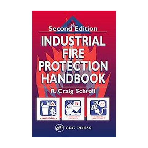 Industrial Fire Protection Handbook (Subsequent) (Hardcover)
