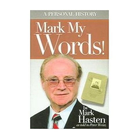 Mark My Words! (Hardcover)
