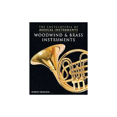 Woodwind & Brass Instruments (Hardcover)
