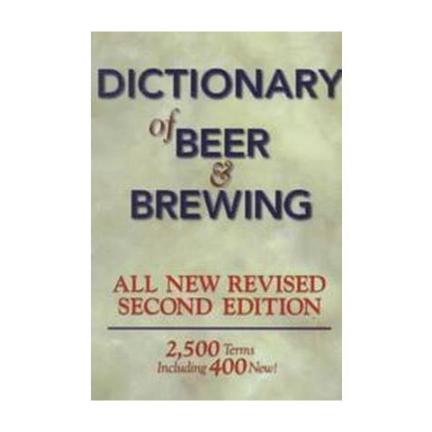 The Dictionary of Beer and Brewing (Subsequent) (Paperback)