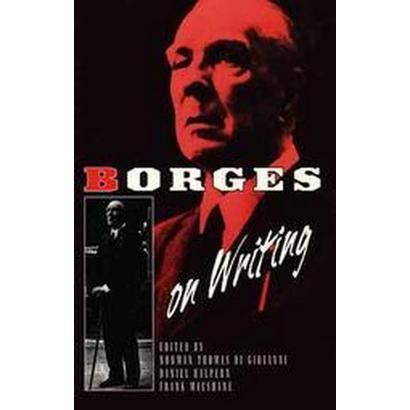 Borges on Writing (Reprint) (Paperback)