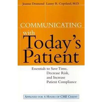 Communicating With Today's Patient (Paperback)