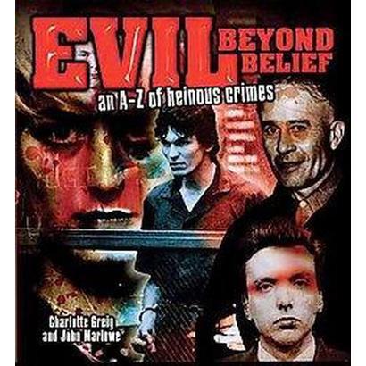Evil Beyond Belief (Hardcover)