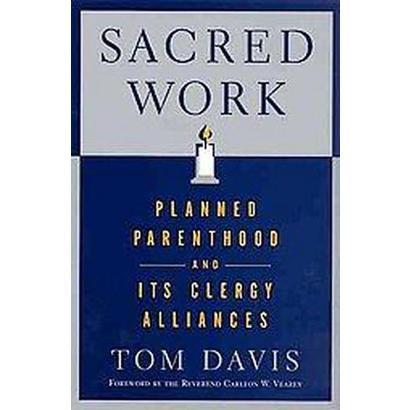 Sacred Work (Paperback)