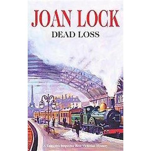 Dead Loss (Hardcover)