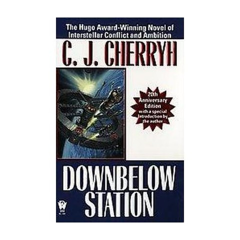 Downbelow Station (Reissue) (Paperback)