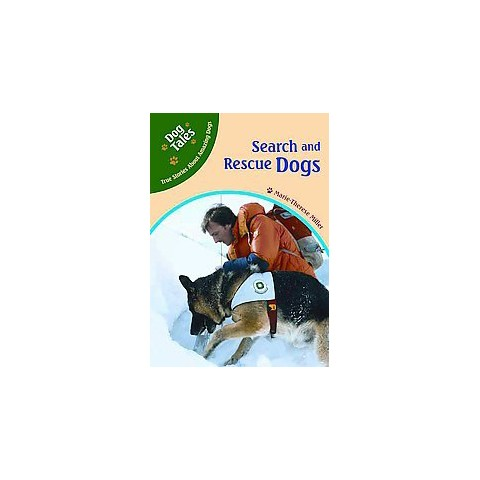 Search And Rescue Dogs (Hardcover)