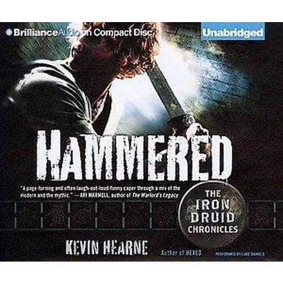 Hammered (Unabridged) (Compact Disc)