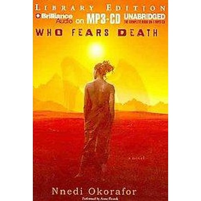 Who Fears Death (Unabridged) (Compact Disc)