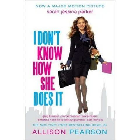 I Don't Know How She Does It (Media Tie In, Reprint) (Paperback)