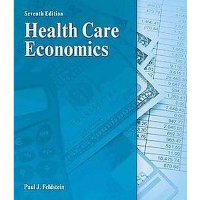 Health Care Economics (Hardcover)