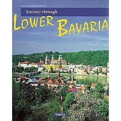 Journey Through Lower Bavaria (Hardcover)