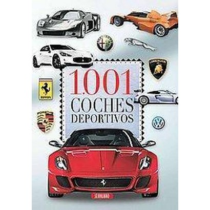 1.001 coches deportivos / 1,001 Sports Cars (Hardcover)