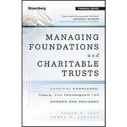Managing Foundations and Charitable Trusts (Hardcover)