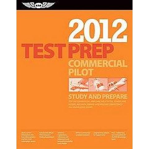 Commercial Pilot Test Prep 2012/ Computer Testing Supplement for Commercial Pilot (Paperback)