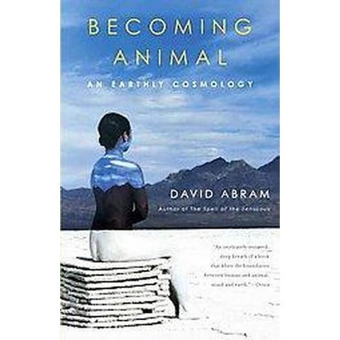Becoming Animal (Paperback)