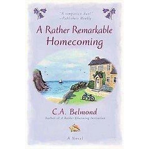 A Rather Remarkable Homecoming (Original) (Paperback)