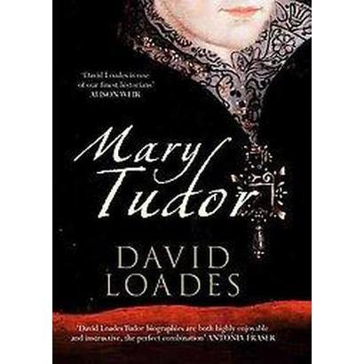 Mary Tudor (Hardcover)