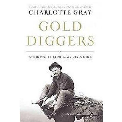 Gold Diggers (Paperback)