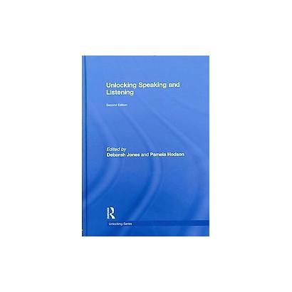 Unlocking Speaking and Listening (Hardcover)
