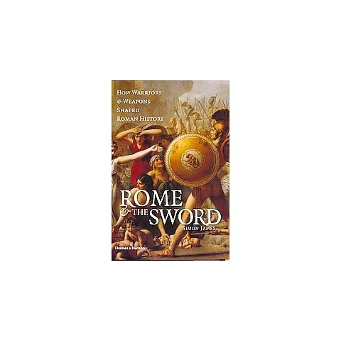 Rome & The Sword (Hardcover)