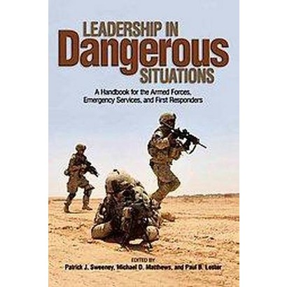 Leadership in Dangerous Situations (Paperback)