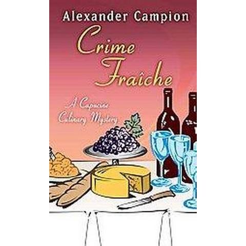 Crime Fraiche (Large Print) (Hardcover)