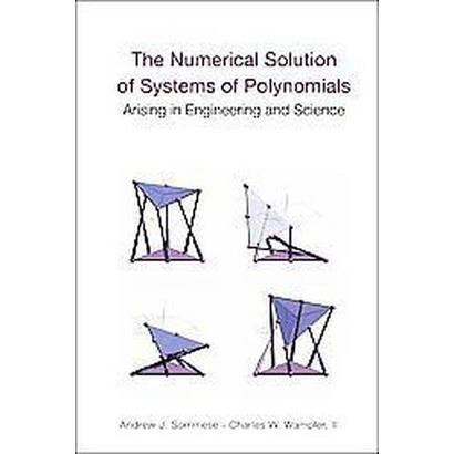 The Numerical Solution of Systems of Polynomials (Hardcover)