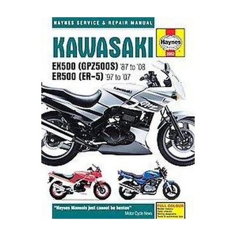 Haynes Kawasaki EX500 (GPZ500S) '87 to ' ( Haynes Service and Repair Manual) (Hardcover)